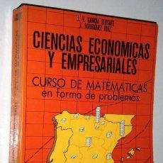 Libros de segunda mano de Ciencias: CURSO DE MATEMÁTICAS EN FORMA DE PROBLEMAS / GARCÍA SESTAFE Y RODRÍGUEZ RUIZ / ED CEURA MADRID 1989. Lote 167955432