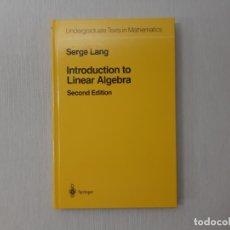 Libros de segunda mano de Ciencias: INTRODUCTION TO LINEAR ALGEBRA POR SERGE LANG (1997) - LANG, SERGE. Lote 167962993