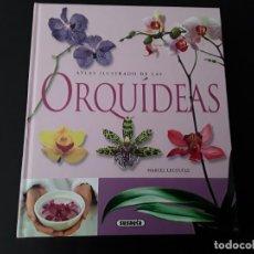 Libros de segunda mano: ATLAS ILUSTRADO ORQUÍDEAS. Lote 168001852