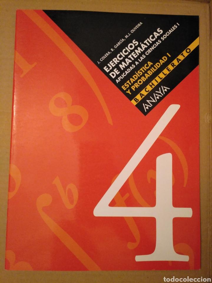 Libros de segunda mano de Ciencias: Ejercicios de matemáticas aplicadas a las ciencias sociales. estadística y probabilidad I 1. Anaya - Foto 2 - 168048033