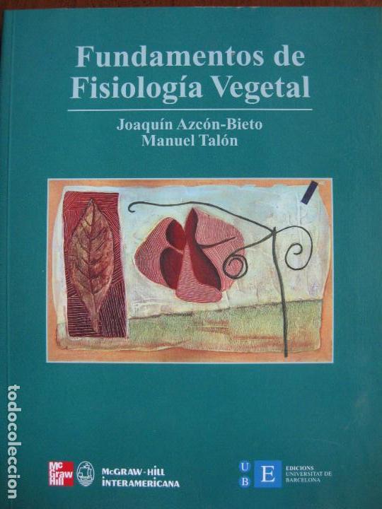 FUNDAMENTOS DE FISIOLOGIA VEGETAL (Libros de Segunda Mano - Ciencias, Manuales y Oficios - Biología y Botánica)