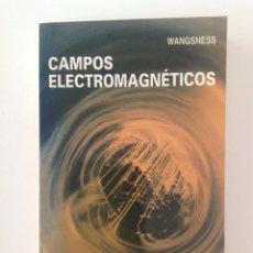 Libros de segunda mano de Ciencias: CAMPOS ELECTROMAGNÉTICOS. AUTOR: ROALD K. WANGSNESS. Lote 168081520