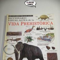 Libros de segunda mano: VIDA PREHISTÓRICA, DICCIONARIO VISUAL ALTEA, AÑO 1995, DINOSAURIOS, A7. Lote 168116392