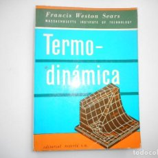 Livres d'occasion: FRANCIS WESTON SEARS TERMODINÁMICA Y94613. Lote 168170852