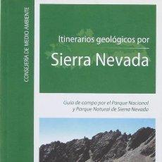 Libros de segunda mano: ITINERARIOS GEOLÓGICOS POR SIERRA NEVADA. GUÍA DE CAMPO POR EL PARQUE NACIONAL Y PARQUE NATURAL. Lote 168180880