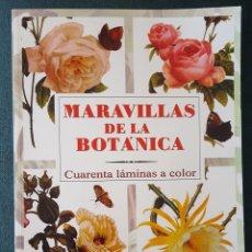 Libros de segunda mano: MARAVILLAS DE LA BOTÁNICA. 40 LÁMINAS A COLOR. Lote 168224762