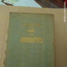 Libros de segunda mano: ENCICLOPEDIA DE LA VIDA DE LOS ANIMALES, POR MIGUEL FUSTÉ ARA. 1957. Lote 168234516