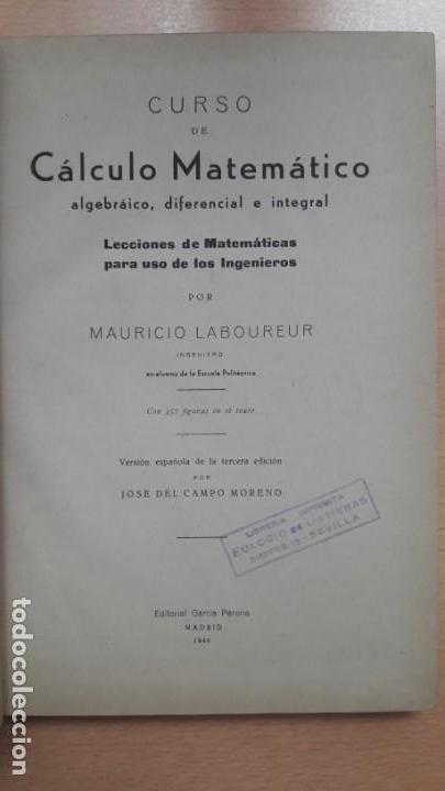 Libros de segunda mano de Ciencias: CURSO DE CÁLCULO MATEMÁTICO, Mauricio Laboureur 1944 - Foto 3 - 168314680