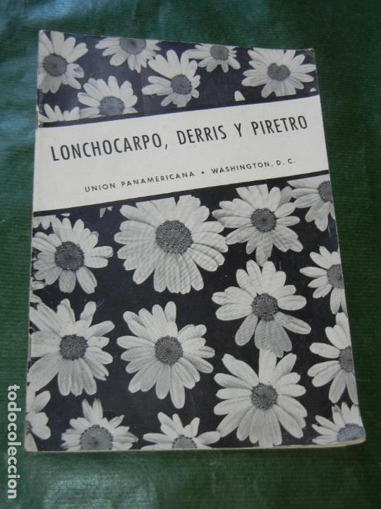 LONCHOCARPO, DERRIS Y PIRETRO - UNION PANAMERICANA 1949 (Libros de Segunda Mano - Ciencias, Manuales y Oficios - Biología y Botánica)