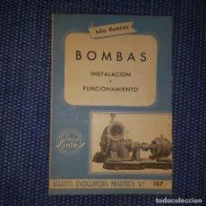 Libros de segunda mano de Ciencias: BOMBAS. INSTALACIÓN Y FUNCIONAMIENTO. Lote 168349964