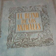 Libros de segunda mano: 1953 EL REINO DE LOS ANIMALES. ESPASA CALPE. TRES TOMOS. COMPLETA. Lote 168373880