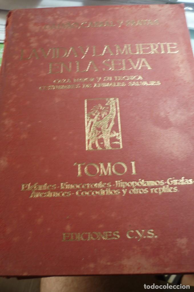 LA VIDA Y MUERTE EN LA SELVA. COMPLETA. TRES TOMOS. GALVAO, CABRAL Y PRATAS (Libros de Segunda Mano - Ciencias, Manuales y Oficios - Biología y Botánica)