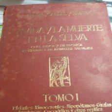 Libros de segunda mano: LA VIDA Y MUERTE EN LA SELVA. COMPLETA. TRES TOMOS. GALVAO, CABRAL Y PRATAS. Lote 168378580