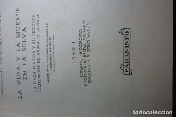Libros de segunda mano: LA VIDA Y MUERTE EN LA SELVA. COMPLETA. TRES TOMOS. GALVAO, CABRAL Y PRATAS - Foto 2 - 168378580
