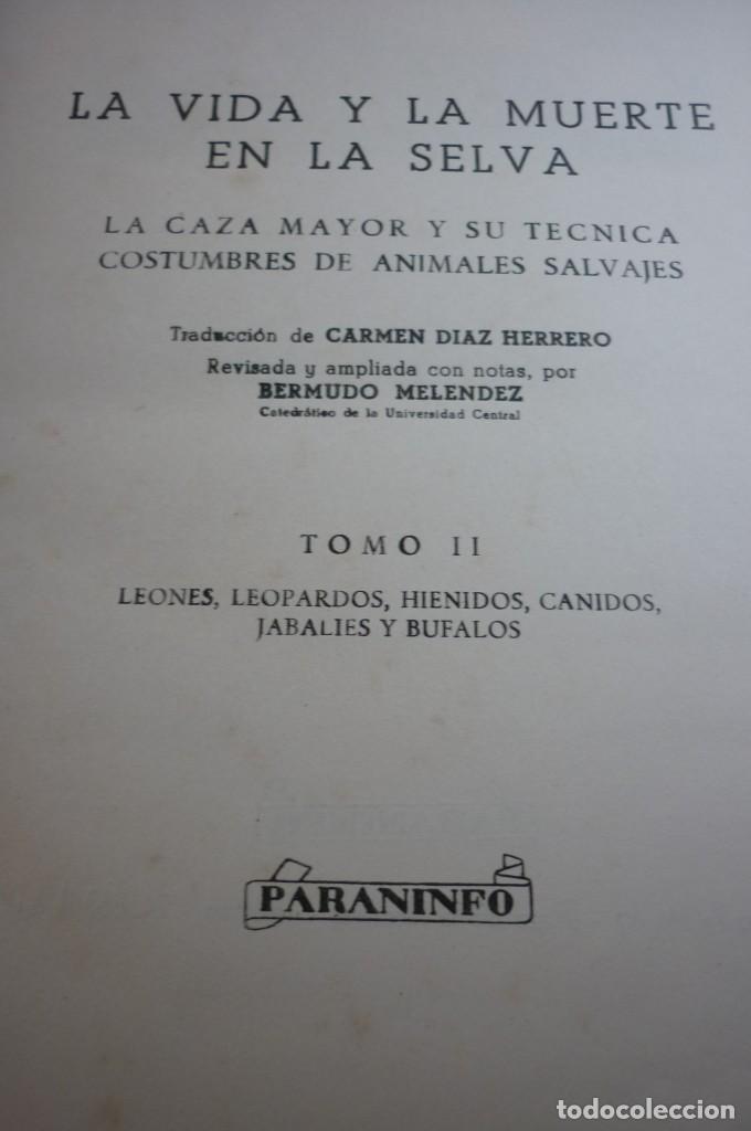 Libros de segunda mano: LA VIDA Y MUERTE EN LA SELVA. COMPLETA. TRES TOMOS. GALVAO, CABRAL Y PRATAS - Foto 3 - 168378580