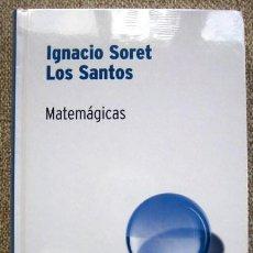 Libros de segunda mano de Ciencias: MATEMÁGICAS, DE IGNACIO SORET LOS SANTOS. Lote 168386532