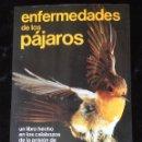 Libros de segunda mano: ENFERMEDADES DE LOS PAJAROS - UN LIBRO HECHO EN LOS CALABOZOS DE LA PRISIÓN DE ALCATRAZ - STROUD. Lote 168466012