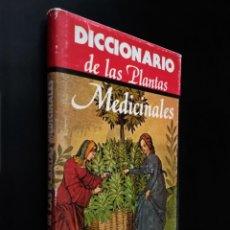 Libros de segunda mano: DICCIONARIO DE LAS PLANTAS MEDICINALES | VV AA | EDITORS S/F. Lote 168523420