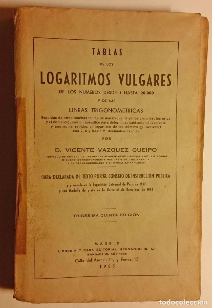 TABLAS LOGARITMOS VULGARES (Libros de Segunda Mano - Ciencias, Manuales y Oficios - Física, Química y Matemáticas)