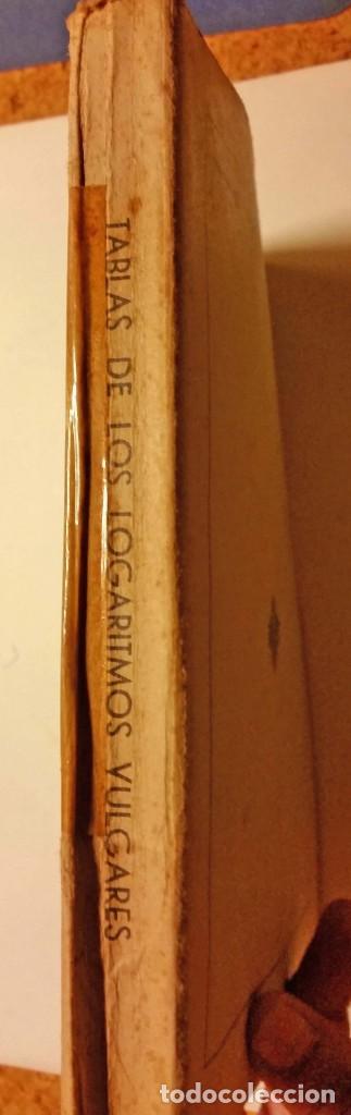 Libros de segunda mano de Ciencias: TABLAS LOGARITMOS VULGARES - Foto 5 - 168545188