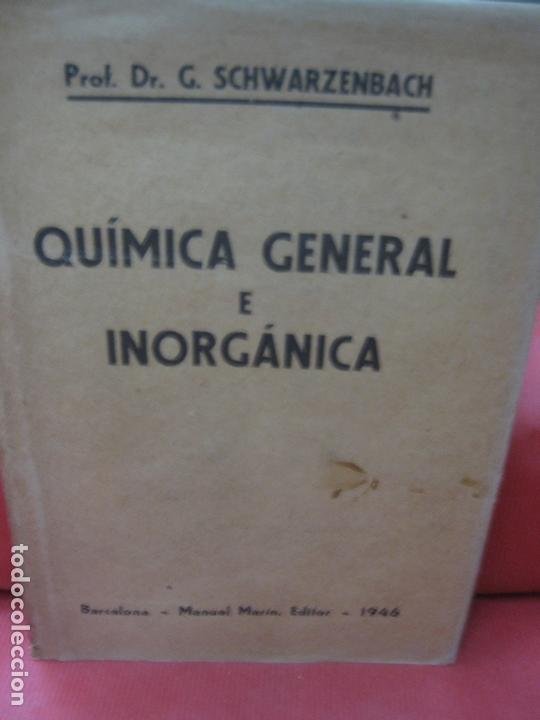 QUIMICA GENERAL E INORGANICA. BARCELONA MANUEL MARIN EDITOR 1946. (Libros de Segunda Mano - Ciencias, Manuales y Oficios - Física, Química y Matemáticas)