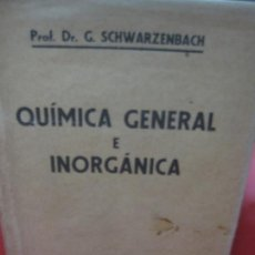 Libros de segunda mano de Ciencias: QUIMICA GENERAL E INORGANICA. BARCELONA MANUEL MARIN EDITOR 1946.. Lote 168575412