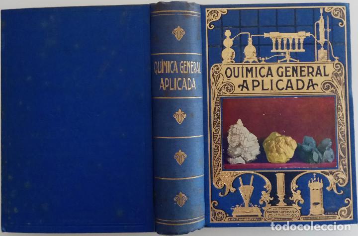 Libros de segunda mano de Ciencias: QUÍMICA GENERAL APLICADA - POR LUIS POSTIGO - EDITORIAL RAMÓN SOPERA - AÑO 1940 - Foto 2 - 168602204