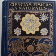 Libros de segunda mano de Ciencias: CIENCIAS FISICAS Y NATURALES - POR LUIS POSTIGO - EDITORIAL RAMÓN SOPERA - AÑO 1942. Lote 168620956