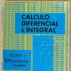 Libros de segunda mano de Ciencias: CÁLCULO DIFERENCIAL E INTEGRAL - TEORÍA Y 1175 PROBLEMAS RESUELTOS - FRANK AYRES, JR. - VER INDICE. Lote 168621941