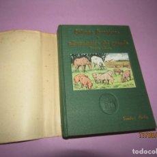 Libros de segunda mano: ANTIGUO CULTIVOS FORRAJEROS Y ALIMENTACIÓN DEL GANADO DE BIBLIOTECA PECUARIA - AÑO 1940S.. Lote 168637604