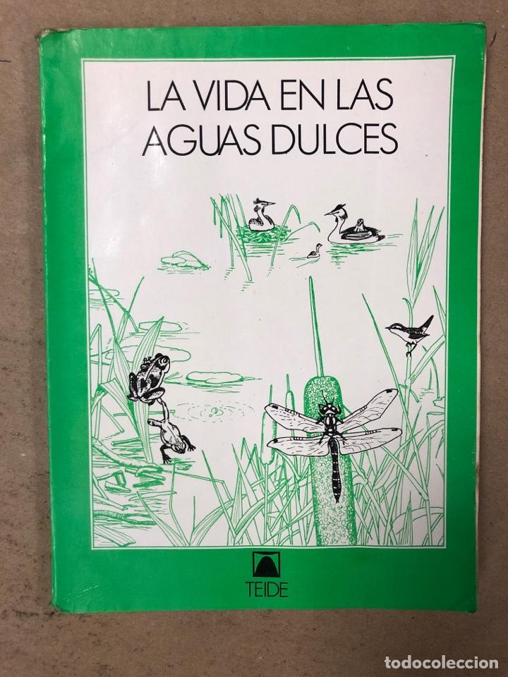 LA VIDA EN LAS AGUAS DULCES. KONRAD AMMANN. EDITORIAL TEIDE 1987. (Libros de Segunda Mano - Ciencias, Manuales y Oficios - Biología y Botánica)