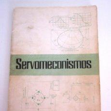 Libros de segunda mano de Ciencias: SERVOMECANISMOS ANTONIO SALCEDO CASTRO ELECTRÓNICA INDUSTRIAL INGENIERÍA UNIVERSIDAD SEVILLA 1969. Lote 168904292