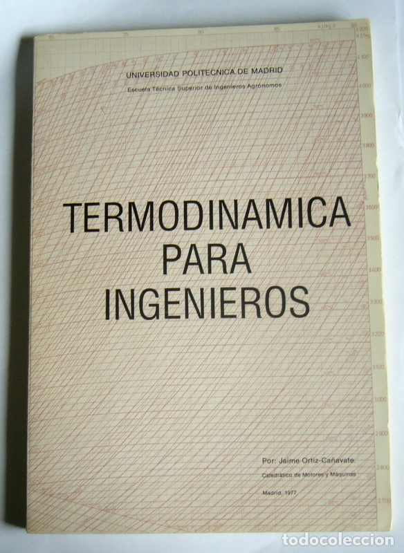 TERMODINAMICA PARA INGENIEROS - JAIME ORTIZ-CAÑAVATE - UNIVERSIDAD POLITECNICA DE MADRID. 1977 (Libros de Segunda Mano - Ciencias, Manuales y Oficios - Física, Química y Matemáticas)