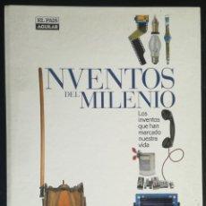 Livres d'occasion: INVENTOS DEL MILENIO - EL PAIS AGUILAR. Lote 190364272