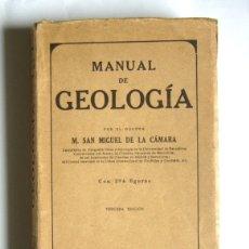 Libros de segunda mano: MANUAL DE GEOLOGIA - M. SAN MIGUEL DE LA CAMARA - EDITORIAL MARIN. 1938. Lote 169098080