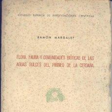 Libros de segunda mano: FLORA, FAUNA Y COMUNIDADES BIÓTICAS DE LAS AGUAS DULCES DEL PIRINEO DE LA CERDAÑA - 1948 - SIN USAR. Lote 169106788