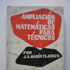 Libros de segunda mano de Ciencias: AMPLIACION DE MATEMATICAS PARA TECNICOS. Lote 169149032