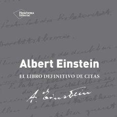 Libros de segunda mano de Ciencias: ALBERT EINSTEIN LIBRO DEFINITIVO DE CITAS (2018) - ALICE CALAPRICE - ISBN: 9788416620005. Lote 167768340