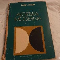 Libros de segunda mano de Ciencias: ÁLGEBRA MODERNA. Lote 169284492
