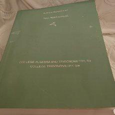 Libros de segunda mano de Ciencias: COLLEGE ÁLGEBRA /AUFMANN BERKER NATION 822 PÁGINAS. Lote 169285381
