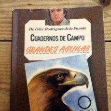 Libros de segunda mano: CUADERNOS DE CAMPO - FELIX RODRIGUEZ DE LA FUENTE - GRANDES AGUILAS - Nº 2 - ED. MARIN 1978. Lote 169403728