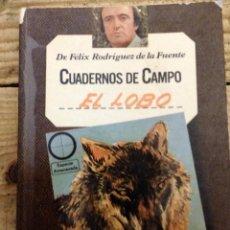 Libros de segunda mano: Nº 3 - FELIX RODRIGUEZ DE LA FUENTE - CUADERNOS DE CAMPO - EL LOBO. Lote 169404816