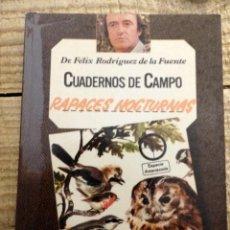 Libros de segunda mano: RAPACES NOCTURNAS - CUADERNOS DE CAMPO - Nº 4 - FÉLIX RODRÍGUEZ DE LA FUENTE. Lote 169405032