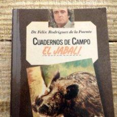 Libros de segunda mano: Nº 5 - FELIX RODRIGUEZ DE LA FUENTE - CUADERNOS DE CAMPO - EL JABALI. Lote 169405180