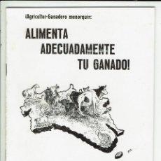 Libros de segunda mano: ¡AGRICULTOR-GANADERO MENORQUÍN: ALIMENTA ADECUADAMENTE TU GANADO! AÑO 1962. (MENORCA.3.4). Lote 169416676