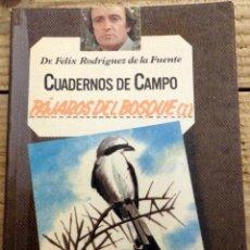 Libros de segunda mano: PAJAROS DEL BOSQUE (I) - CUADERNOS DE CAMPO Nº 8 - DR. FÉLIX RODRIGUEZ DE LA FUENTE -. Lote 169440380