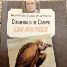 Libros de segunda mano: LOS BUITRES - CUADERNOS DE CAMPO Nº 10 - FELIX RODRIGUEZ DE LA FUENTE. Lote 169440828