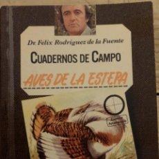 Libros de segunda mano: AVES DE LA ESTEPA - CUADERNOS DE CAMPO - Nº 12 - FÉLIX RODRÍGUEZ DE LA FUENTE. Lote 169580200