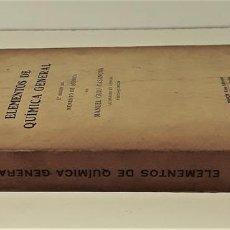 Libros de segunda mano de Ciencias: ELEMENTOS DE QUÍMICA GENERAL. TOMO II. MANUEL GUIU. EDIT. BOSCH. BARCELONA. 1944.. Lote 169889032