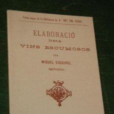Libros de segunda mano: ELABORACIO DELS VINS ESCUMOSOS, DE MIQUEL ESQUIROL - FACSIMIL 2002 DE LA ED DE 1881. Lote 169889456